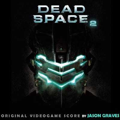 OST - Dead Space 2 (2011)