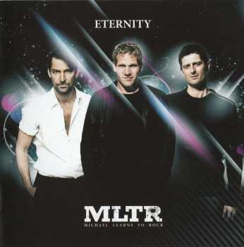 Michael Learns To Rock - Eternity (2008)