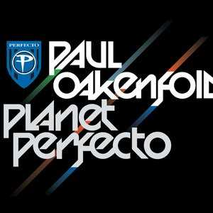 Paul Oakenfold - Planet Perfecto 014(2011)