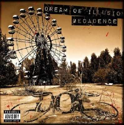 Dream Of Illusion - Decadence (2011)