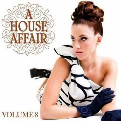 A House Affair Vol. 8 (2011)