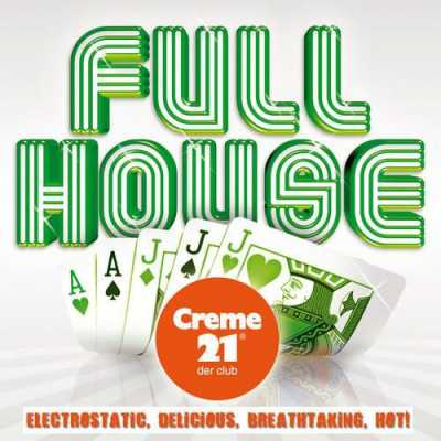 Full House Volume 2 (Presented by Creme 21 Der Club) (2011)