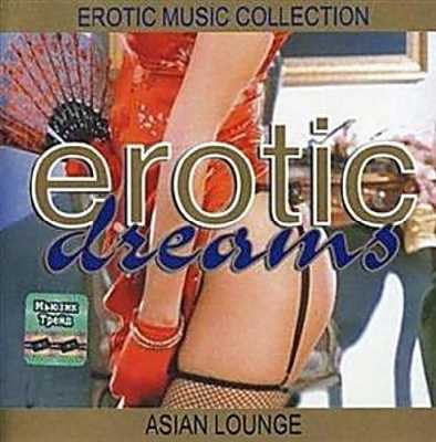 Erotic Dreams Asian Lounge (2002)