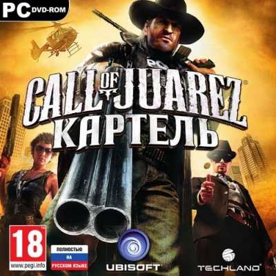 Call of Juarez: Картель / Call of Juarez: The Cartel (2011/RUS/RePack by R.G.Creative)